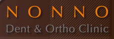 Nonno Dent & Ortho Clinic